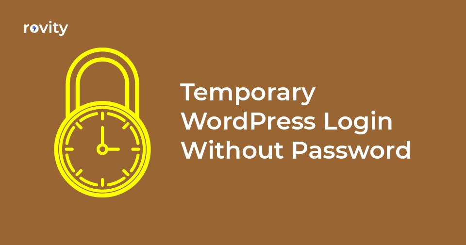 Temporary WordPress Login Without Password